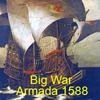 Big War: Armada 1588