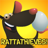 RattaThieves!